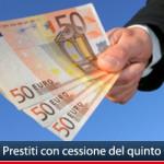 Prestiti con cessione del quinto in Italia